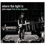 John Mayer - Where The Light Is: John Mayer Live In Los Angeles - MP3 Download