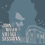 John Mayer - The Village Sessions - MP3 Download