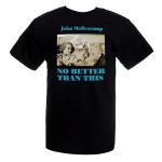 John Mellencamp No Better Than This Album Cover T-Shirt
