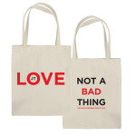 Not A Bad Thing Tote Bag