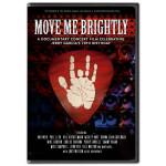 Move Me Brightly: Celebrating Jerry Garcia's 70th Birthday [DVD]