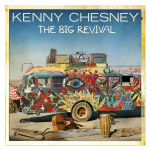 "Kenny Chesney ""The Big Revival"" CD"