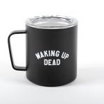 Waking Up Dead MIIR® Insulated Mug