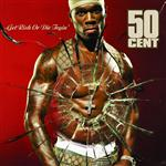 50 Cent - Get Rich Or Die Tryin (Clean Version) - Mp3 Download