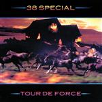 38 Special - Tour De Force - MP3 Download