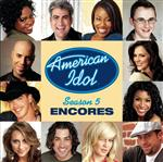 American Idol - Season 5 Encores - MP3 Download