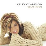 Kelly Clarkson - Thankful - MP3 Download
