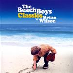 Beach Boys - The Beach Boys Classics...Selected by Brian Wilson - MP3 Download