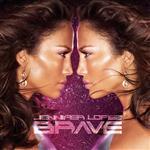 Jennifer Lopez - Brave - MP3 Download
