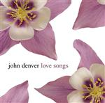 John Denver - Love Songs - MP3 Download