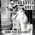 Beastie Boys - Some Old Bullshit - MP3 Download