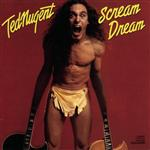 Ted Nugent - Scream Dream - MP3 Download
