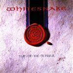 Whitesnake - Slip of the Tongue - MP3 Download