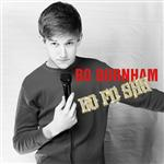 Bo Burnham - Bo Fo Sho - MP3 Download