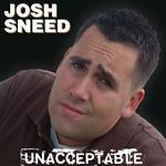 Josh Sneed - Unacceptable - MP3 Download