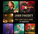 John Fogerty - The Long Road Home - In Concert - MP3 Download