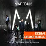 Maroon 5 - It Won't Be Soon Before Long - MP3 Download