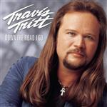 Travis Tritt - Down The Road I Go - MP3 Download