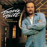 Travis Tritt - Strong Enough - MP3 Download