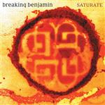 Breaking Benjamin - Saturate - MP3 Download