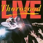 George Thorogood & The Destroyers - Live - MP3 Download