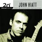 John Hiatt - The Best Of John Hiatt 20th Century Masters: The Millennium Collection - MP3 Download