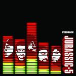 Jurassic 5 - Feedback (Edited) - MP3 Download