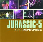 Jurassic 5 - Improvise - MP3 Download
