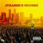 Jurassic 5 - Power In Numbers (Explicit) - MP3 Download
