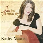 Kathy Mattea - Joy For Christmas Day - MP3 Download