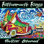Kottonmouth Kings - Rollin' Stoned - MP3 Download