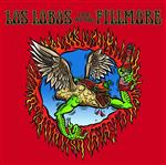 Los Lobos - Los Lobos: Live At The Fillmore - MP3 Download
