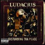 Ludacris - Ludacris Presents...Disturbing Tha Peace (Explicit) - MP3 Download