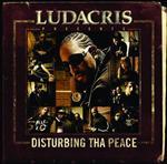 Ludacris - Ludacris Presents...Disturbing Tha Peace (Edited) - MP3 Download