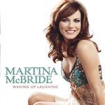 Martina McBride - Waking Up Laughing - MP3 Download
