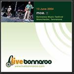 moe. - 2004/06/13 Bonnaroo Music Festival, Manchester, TN - MP3 Download