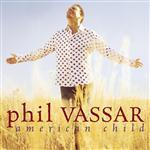Phil Vassar - American Child - MP3 Download