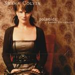 Shawn Colvin - Polaroids: A Greatest Hits Collection - MP3 Download