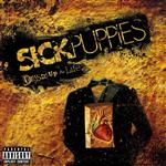 Sick Puppies - Dressed Up As Life (Explicit) - MP3 Download