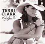 Terri Clark - Life Goes On - MP3 Download