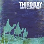 Third Day - Christmas Offerings - MP3 Download