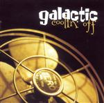 Galactic - Coolin' Off - MP3 Download