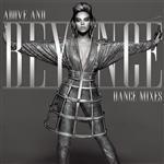 Beyoncé - Above And Beyoncé Dance Mixes - MP3 Download