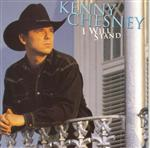 Kenny Chesney - I Will Stand - MP3 Download