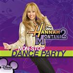 Hannah Montana 2: Non-Stop Dance Party - MP3 Download