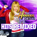 Hannah Montana Hits Remixed - MP3 Download
