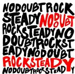 No Doubt - Rock Steady - MP3 Download
