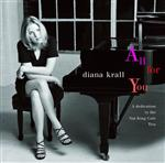 Diana Krall - All For You (A Dedication To The Nat King Cole Trio) - MP3 Download
