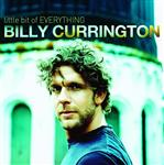 Billy Currington - Little Bit Of Everything - MP3 Download