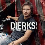 Dierks Bentley -  Feel That Fire - MP3 Download